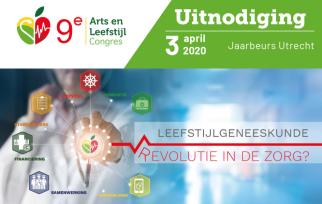 Arts & Leefstijl Congres 2020: 'leefstijlgeneeskunde: revolutie in de zorg?'