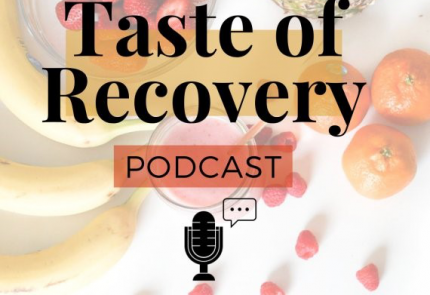"Podcastserie ""Taste of Recovery"""